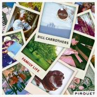 Album Family Life by Bill Carrothers