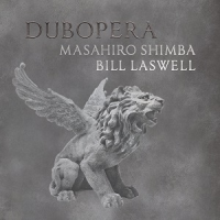 Album Dubopera by Bill Laswell