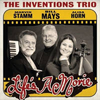 Bill Mays Inventions Trio: Life's a Movie
