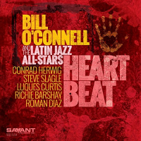 Bill O'Connell and the Latin Jazz All-Stars: Heart Beat