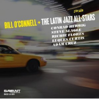 Bill O'Connell + The Latin Jazz All-Stars: Zócalo
