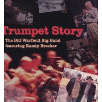 Bill Warfield Big Band: Trumpet Story
