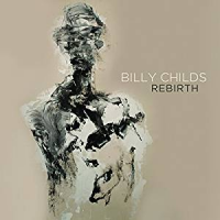 Album Rebirth by Billy Childs