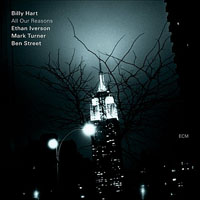 Billy Hart: All Our Reasons