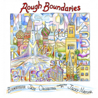 Birmingham Jazz Orchestra: Rough Boundaries