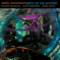 Muriel Grossmann - Birth Of The Mystery