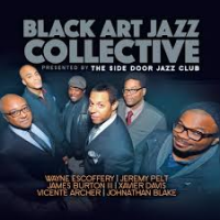 Black Art Jazz Collective: Black Art Jazz Collective - Presented By The Side Door Jazz Club