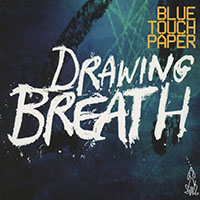 "Read ""Blue Touch Paper: Drawing Breath"" reviewed by John Kelman"