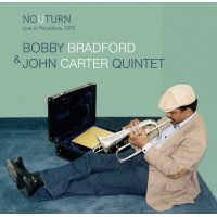 Album No U Turn: Live In Pasadena, 1975 by Bobby Bradford