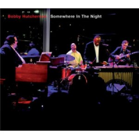 Bobby Hutcherson: Somewhere In The Night
