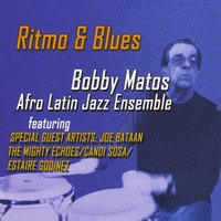 Album Bobby Matos: Ritmo & Blues by Bobby Matos