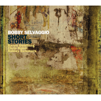 Bobby Selvaggio: Short Stories