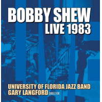 "Read ""Bobby Shew - Live 1983"" reviewed by Dan Bilawsky"