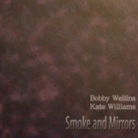 Album Smoke And Mirrors by Bobby Wellins