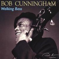Album Walking Bass by Bob Cunningham