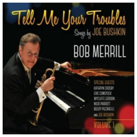 "Read ""Tell Me Your Troubles – Songs by Joe Bushkin, Volume 1"" reviewed by"