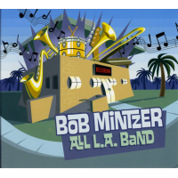All L.A. Band by Bob Mintzer