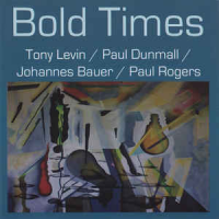 Album Bold Times by Johannes Bauer