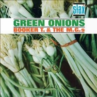 Green Onions 50th Anniversary Edition