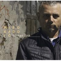 Miro Kadoic: Human Link