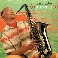 Bounce by Tom Braxton