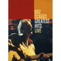 """Boz Scaggs - Greatest Hits Live"""