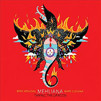 Brad Mehldau / Mark Guiliana: Brad Mehldau / Mark Guiliana: Mehliana - Taming the Dragon