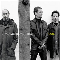 Brad Mehldau: Brad Mehldau Trio: Ode