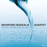 Branford Marsalis Quartet with Special Guest Kurt Elling: Upward Spiral