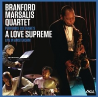 "Branford Marsalis Quartet To Reissue ""Coltrane's A Love Supreme: Live In Amsterdam"""