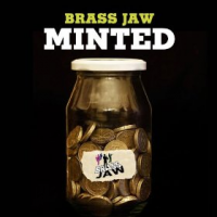 Brass Jaw: Minted