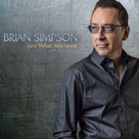 Brian Simpson: Just What You Need