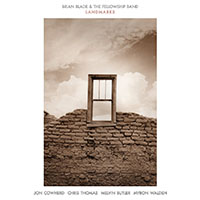 "Read ""Brian Blade & The Fellowship Band: Landmarks"" reviewed by John Kelman"