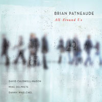 Brian Patneaude: All Around Us