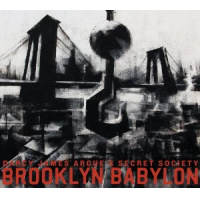 Darcy James Argue's Secret Society: Brooklyn Babylon