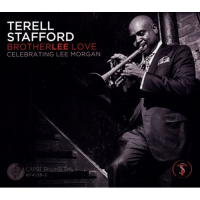 Brotherlee Love: Celebrating Lee Morgan by Terell Stafford