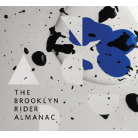 "Read ""The Brooklyn Rider Almanac"" reviewed by Enrico Bettinello"