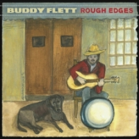 "Read ""Buddy Flett - Rough Edges"" reviewed by"