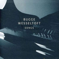 Bugge Wesseltoft: Songs