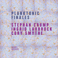 Album Planktonic Finales by Stephan Crump