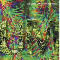 Album Ultra Minor by Jon Catler