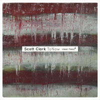 Album To Now by Scott Clark