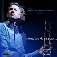 Album Reminiscence by John Fedchock