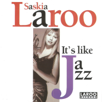 Album It's Like Jazz by Saskia Laroo