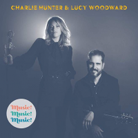 Album Music! Music! Music! by Charlie Hunter