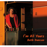 Beth Duncan: I'm All Yours