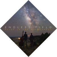 Endless Field: Alive in the Wilderness