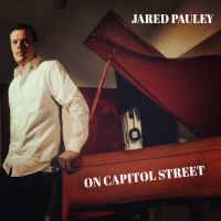 Jared Pauley: On Capitol Street