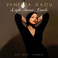 Light Sweet Crude (Act One: Hybrid)