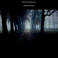 Monologues by Ronny Wiesauer